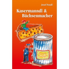 Kasermanndl & Büchsenmacher