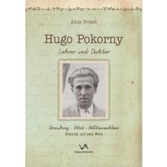 Hugo Pokorny - Lehrer und Dichter
