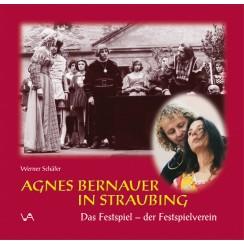 Agnes Bernauer in Straubing - Das Festspiel - der Festspielverein