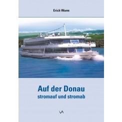 Auf der Donau - stromauf und stromab